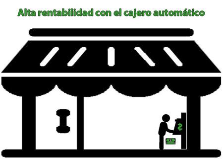 ¿Por qué un cajero automático es altamente rentable?